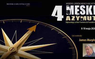 Męski Azymut 4 – weekend liderów męskich inicjatyw