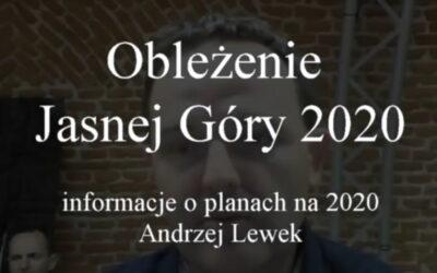 Oblężenie 2020 – Andrzej Lewek o inicjatywie