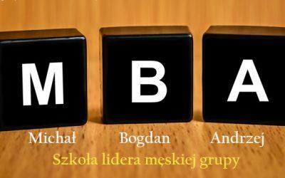 MBA – Szkoła lidera męskiej grupy